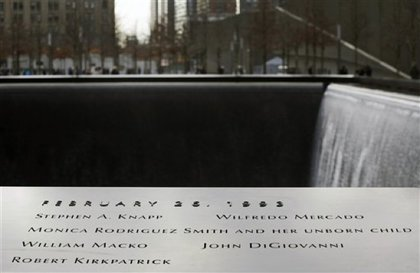 At the 9/11 Memorial, there's a marker with the names of the six victims of the 1993 bombing