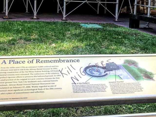 Vandalism on the site of the African American Burial Ground Monument.