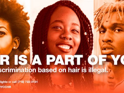 The guidelines make hair and hair style-based discrimination illegal in New York City. NYCCHR Handout.