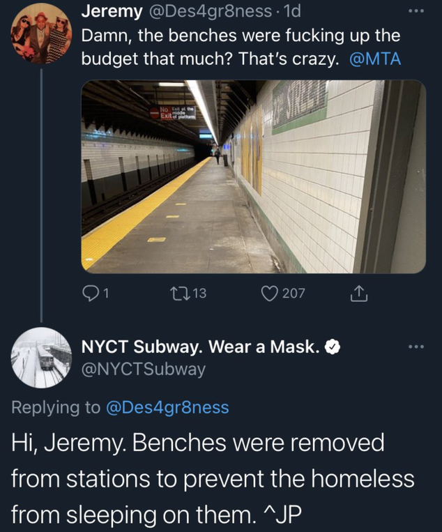 A screenshot of a Twitter exchange between a commuter and NYC Transit, in which NYC Transit explains that benches in subway station were removed because homeless people slept on them.